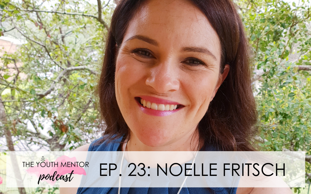 Empowering Teens to Deal with Bullying: Noelle Fritsch
