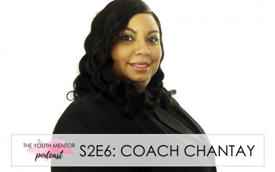PODCAST: Coaching Parents and Teachers with Coach Chantay